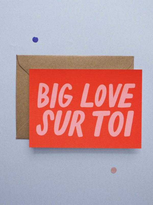 Carte Big Love Sur Toi