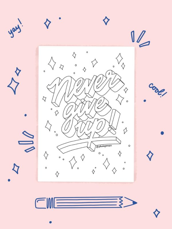 Feuille de Coloriage – Never Give Up