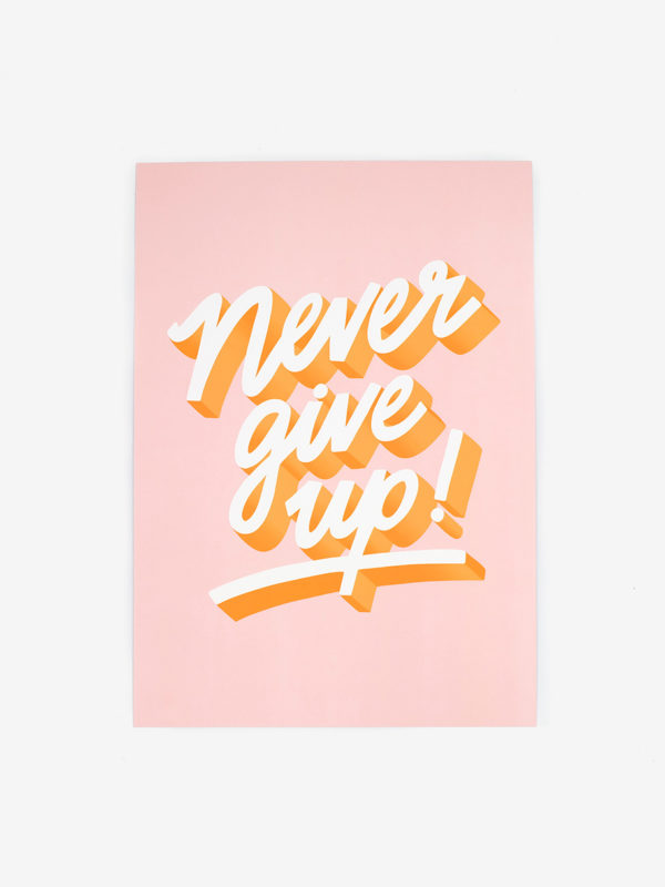 Affiche A4 Never Give Up