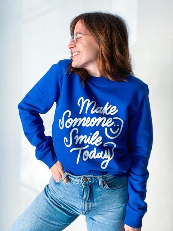 Sweatshirt Make Someone Smile Bleu