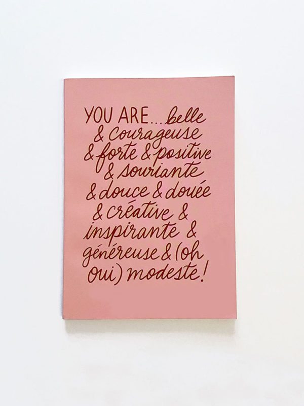 Carnet You are Belle & Courageuse