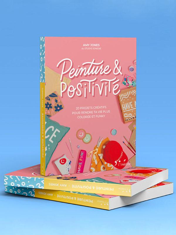Peinture & Positivité – Un Livre DIY !